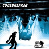 Codebreaker von Must Save Jane