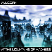 At the Mountains of Madness by Allicorn