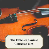 The Official Classical Collection n.75 by Various Artists