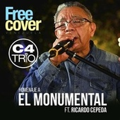 Homenaje a el Monumental (feat. Ricardo Cepeda, Alejandro Neg Barrera & Daniel Chompa Bracho) de Free Cover Venezuela