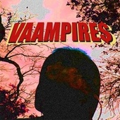 VAAMPIRE$ by Daam