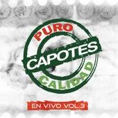 """En Vivo, Vol. 3: Pura Calidad """"100% Pisteable"""" by Capotes"""