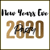 2020 New Years Eve Party de Various Artists
