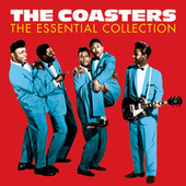 The Coasters - The Essential Collection (Digitally Remastered) von The Coasters
