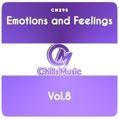 Emotions and Feelings, Vol.8 by Various Artists