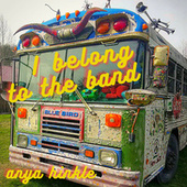 I Belong to the Band by Anya Hinkle