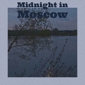 Midnight in Moscow de Various Artists