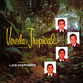 Vereda Tropical de Los Hispanos