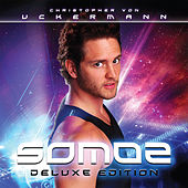 Somos (Deluxe Edition) by Christopher von Uckermann