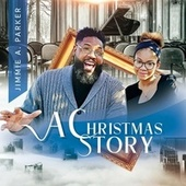 A Christmas Story de Jimmie A Parker