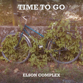 Time To Go by Elson Complex