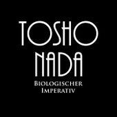 Biologischer Imperativ von Tosho Nada