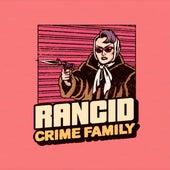 CrimeFamily by Rancid