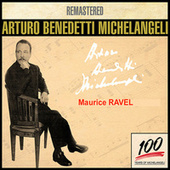 Arturo Benedetti Michelangeli 6 - Ravel von Arturo Benedetti Michelangeli