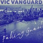 Falling Grace de Vic Vanguard