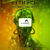 Ultimate Psy Trance Tunes, Vol. 2 by Dr. Spook