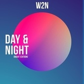 Day & Night (Night Edition) by W2n