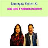 Jagmagate Sheher Ki by Anup Jalota