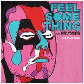 Feel Something (Tom Staar Remix) by Armin Van Buuren
