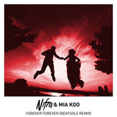 Forever Forever (Beatsole Remix) by Nifra