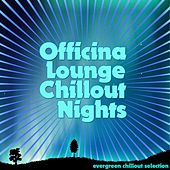 Officina Lounge: Chillout Nights de Various Artists