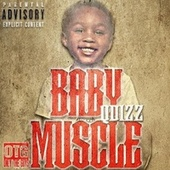 Baby Muscle by Qdizz