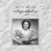 Kitty Wells - Vintage Selection von Kitty Wells