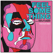 Feel Something (Tom Staar Remix) de Armin Van Buuren