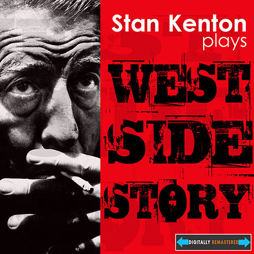 Stan Kenton Plays 'West Side Story' by Stan Kenton