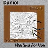 Waiting For You de Daniel