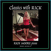 Classics with Rick by Rick Moore