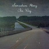 Somewhere Along The Way by Various Artists