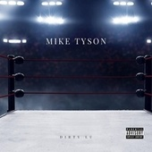 MikeTyson by Dirty Lu