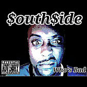Who's Bad by Southside
