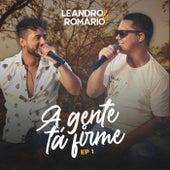 A Gente Tá Firme EP 1 (Ao Vivo) de Leandro