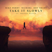 Take It Slowly by Mike Perry