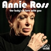 The Lady's in Love with You by Annie Ross