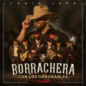 Borrachera Con los Honorables (En Vivo) de Carin Leon