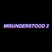 MISUNDERSTOOD 2 by TKZ