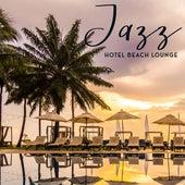 Jazz Hotel Beach Lounge by Instrumental