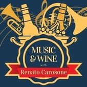 Music & Wine with Renato Carosone von Renato Carosone
