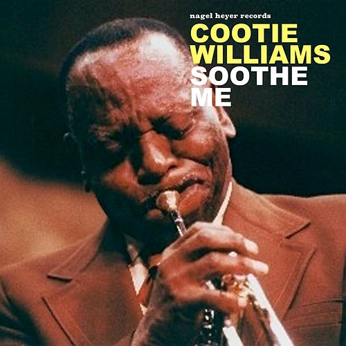 They'll Never Take the Good Years von Cootie Williams