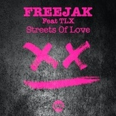 Streets of Love (Edits) by Freejak