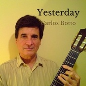 Yesterday von Carlos Botto