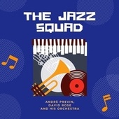 The Jazz Squad von André Previn