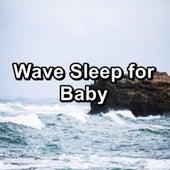Wave Sleep for Baby von Sea Waves Sounds