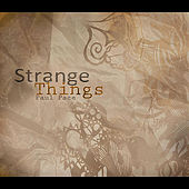 Strange Things by Paul Pace