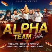 Alpha Team Riddim by Various Artists