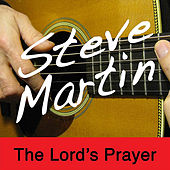 The Lord's Prayer by Steve Martin