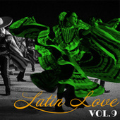 Latin Love, Vol. 9 by Don Swan & His Orchestra